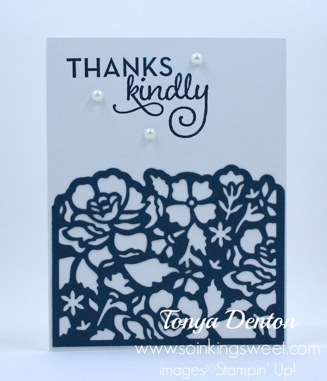 Stampin' Up! Thanks Kindly, One Big Meaning, Detailed Floral Thinllits, Thank You Card, #tonyadenton #soinkingsweet #thesweetinker